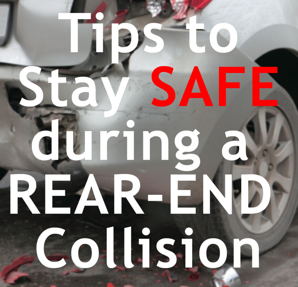 Tips to keep safe during a rear end accident title graphic.